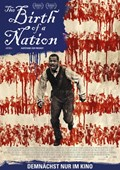 Filmplakat: The Birth of a Nation - Aufstand zur Freiheit